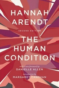 The Human Condition: Second Edition (Paperback, 2, Second Edition)