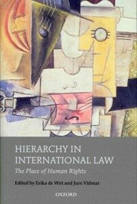 Hierarchy in international law : the place of human rights