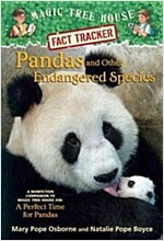 Pandas and Other Endangered Species: A Nonfiction Companion to Magic Tree House Merlin Mission #20: A Perfect Time for Pandas (Paperback)