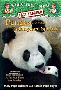 Magic Tree House FACT TRACKER #26 : Pandas and Other Endangered Species (Paperback)