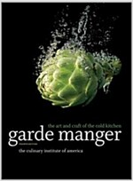 Garde Manger : The Art and Craft of the Cold Kitchen (Hardcover, 4th Edition)