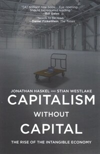 Capitalism Without Capital: The Rise of the Intangible Economy (Paperback)