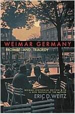 Weimar Germany: Promise and Tragedy (Paperback, Weimar Centenni)