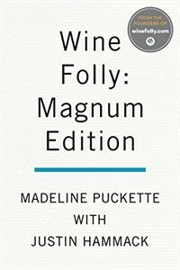 Wine folly : the master guide / Magnum ed