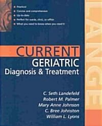 Current Geriatric Diagnosis and Treatment (Paperback)