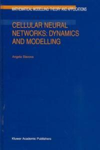 Cellular neural networks : dynamics and modelling
