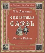 The Annotated Christmas Carol: A Christmas Carol in Prose (Hardcover)
