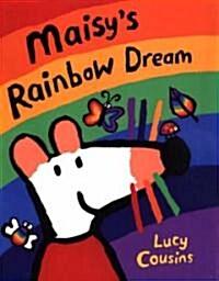 Maisys Rainbow Dream (School & Library)