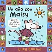 Un ano con Maisy / Maisys Year (Hardcover)