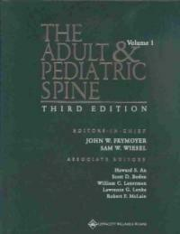 The adult and pediatric spine 3rd ed