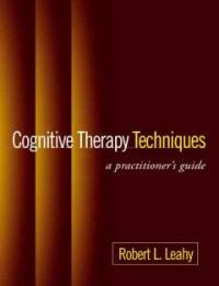 Cognitive therapy techniques : a practitioner's guide