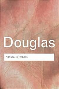 Natural Symbols : Explorations in Cosmology (Paperback, 3 New edition)