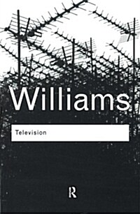 Television : Technology and Cultural Form (Paperback, 3 New edition)