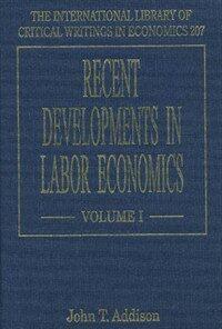 Recent developments in labor economics