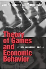 Theory of Games and Economic Behavior: 60th Anniversary Commemorative Edition (Paperback, 60, Anniversary)