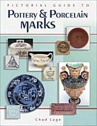 [중고] Pictorial Guide to Pottery & Porcelain Marks (Hardcover, Illustrated)