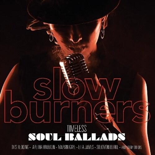 [수입] Slow Burners [180g 오디오파일 LP]
