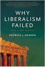 Why Liberalism Failed (Paperback)
