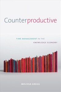 Counterproductive : time management in the knowledge economy
