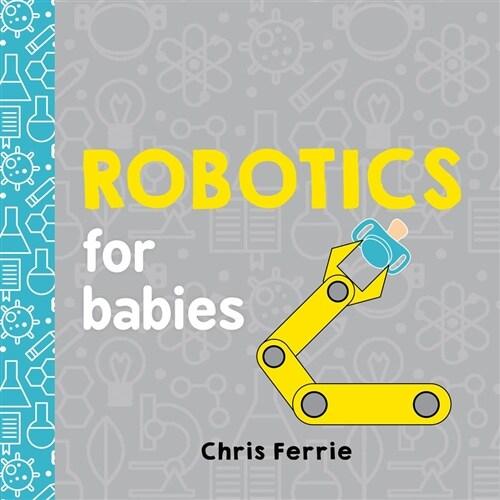 Robotics for Babies (Board Books)