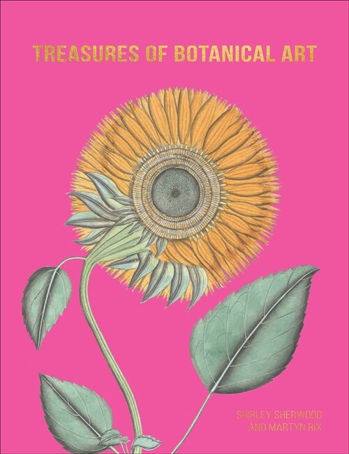 Treasures of Botanical Art (Hardcover)