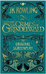 Fantastic Beasts: The Crimes of Grindelwald ― The Original Screenplay (Library Binding, 미국판)