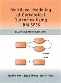 Multilevel Modeling of Categorical Outcomes Using IBM SPSS (Paperback)