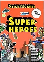 Stickyscapes Superheroes (Paperback)