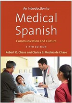 An Introduction to Medical Spanish: Communication and Culture (Paperback, 5)
