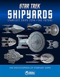 Star Trek Shipyards : Starfleet Ships 2294 to the Future (Hardcover)