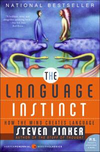 The Language Instinct: How the Mind Creates Language (Paperback)