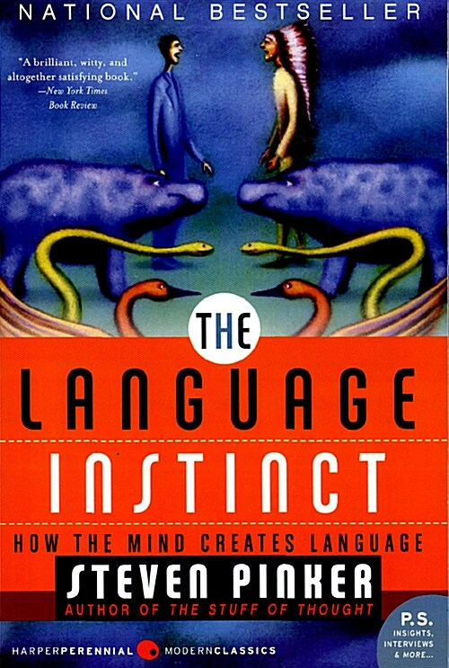 The Language Instinct: How the Mind Creates Language (Paperback)