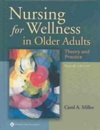 Nursing for wellness in older adults : theory and practice 4th ed