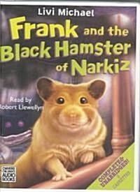 Frank and the Black Hamster of Narkiz (Cassette, Unabridged)