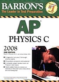 Barrons AP Physics C (Paperback, 2nd)