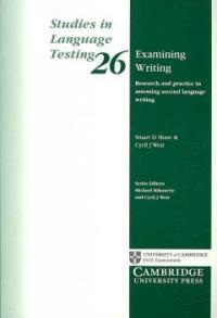 Examining writing : research and practice in assessing second language writing