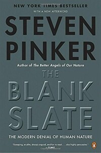 The Blank Slate: The Modern Denial of Human Nature (Paperback)
