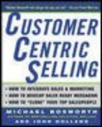 CustomerCentric selling 1st ed