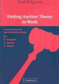 Putting Auction Theory to Work (Paperback)
