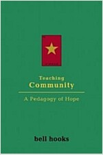 Teaching Community : A Pedagogy of Hope (Paperback)