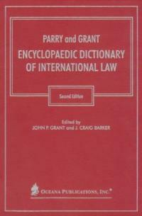 Parry and Grant encyclopaedic dictionary of international law 2nd ed