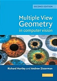 Multiple View Geometry in Computer Vision (Paperback, 2 Revised edition)