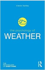 The Psychology of Weather (Paperback, 1)