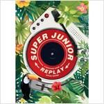 슈퍼주니어 - 정규 8집 리패키지 REPLAY [Special Edition] - 부클릿(120p)+포토카드(2종)