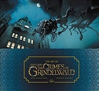 The Art of Fantastic Beasts: The Crimes of Grindelwald (Hardcover, 미국판)