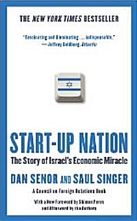Start-Up Nation: The Story of Israels Economic Miracle (Paperback)