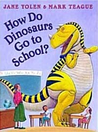 How Do Dinosaurs Go to School? (Mini/ Hardcover)