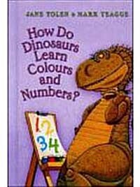 How Do Dinosaurs Learn Colours and Numbers? (Mini/ Hardcover)