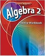 Algebra 2, Practice Workbook (Spiral)