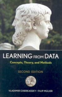 Learning from data : concepts, theory, and methods 2nd ed